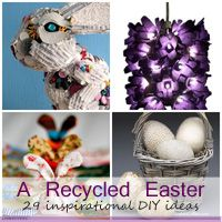 29 inspirational recycled Easter DIY projects