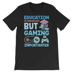 Education is important Unisex T-Shirt Cool Tees, Fabric Weights, Christmas Sweaters, Cool Designs, Unisex, Education, Mens Tops, T Shirt, Quality Printing