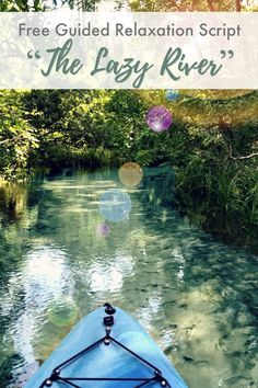free guided relaxation scripts for kids / thankful heart on the lazy river / green child Guided Imagery Meditation, Visualization Meditation, Daily Meditation, Meditation Practices, Meditation Exercises, Mindfulness Exercises, Relaxation Scripts, Guided Relaxation, Meditation Scripts