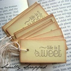 Life is sweet tags
