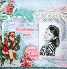 Kaisercraft : Silver Bells Collection : DT finalist entry 2015 / 16 : Christmas Belle layout by Amanda Baldwin
