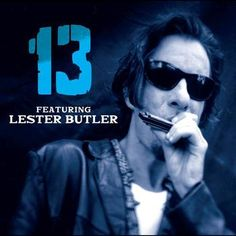 13 featuring Lester Butler