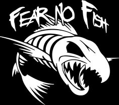 Fear No Fish Show people what type of Fishermen you are by having no Fear. comes in 3 different sizes Small X Medium X Large X sizes may not be exact Fish Skeleton, Et Tattoo, Fishing Signs, Fishing Tools, Fish Drawings, Marquesan Tattoos, Trout Fishing, Marlin Fishing, Fishing Lures