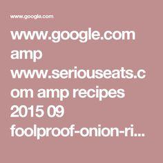 www.google.com amp www.seriouseats.com amp recipes 2015 09 foolproof-onion-rings-food-lab-recipe.html