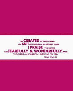 Fearfully, wonderfully created. :o)