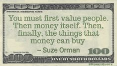 Suze Orman Money Quote saying we must come to understand the value of people and only then money and what it is good for