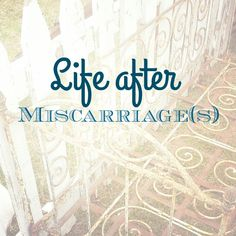 Sometimes life throws us a curve ball (or 2...), but we can handle it.  How to deal with miscarriage(s).