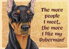 Doberman Dog Sign Wall Plaque Magnet Velcro 5x7 - More People I Meet Black