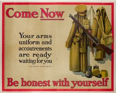 #English School: Come Now Be honest with yourself, 1915  Framed (ref: 5999) Guildhall July 1914 original Parliamentary #Recruiting Committee #poster No 130 printed by #David #Allen &; Sons Ltd #September #1915 #warart #britishart #modernart  #llfa#warposter #poster #military #WWI Ww2 Posters, Quote Posters, History Magazine, War Image, Be Honest With Yourself, Good Essay, World War One, Waiting For You, Sale Poster