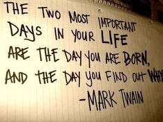Two Important Days Of Your Life #quotes #inspirational