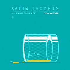 Satin Jackets feat. Emma Brammer - We Can Talk by Eskimo Recordings | Free Listening on SoundCloud