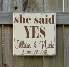 She Said Yes Personalized Wedding Gift, Engagement Gift, Anniversary Gift, Important Date Custom Wood Sign
