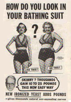 Ironized Yeast Ad. Love this - Back in the day, curves were #beautiful and sexy, and being too skinny was unattractive. These days, this ad would probably be the opposite!