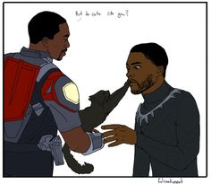 Anonymous said: squeeee you take requests? sam and t'challa with a baby kitten or cub if you wanna? (i looove all of your sam art) Answer: is that how you treat royalty?