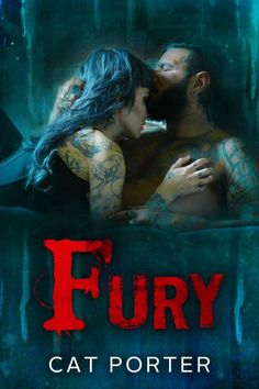 Fury by Cat Porter    Cover Design: Najla Qamber Designs    Photo: Mark Wong Photography    Models: Travis & Memphis Cadeau    Release Date: June 2 2017    Synopsis    I still have the dreams baby. Do you? In mine I plead and wait for your touch to come like it always did. But it never does. I strain against the iron but youre no longer there in the shadows. Im alone. One single shard of deep dark hope was enough back then. Not now. My claws your fangs have sunk deep. Follow my trail of…
