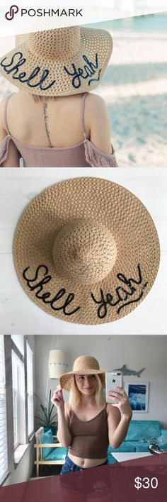 "Shell Yeah Floppy Sun Hat Super cute and fun sun hat that says ""Shell Yeah"" in sequins trim. Accessories Hats"