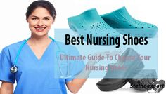 Ultimate Guide to Choose Best Nursing Shoes
