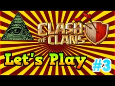 Let's Play Clash of Clans! (Ep. #3)
