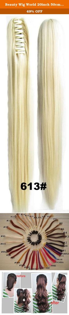 Beauty Wig World 20inch 50cm 100g Long Straight Woman Claw Clip Ponytail Clip on/in Hair Extensions - #613 bleach blonde. Wig can play a role in modifying the appearance, changing hairstyles simple and convenient, save time; avoid perm, hair, pull hair to hair damage caused; you save you do hair in the salon, hair dyeing costs, reduce expenses; wig hair style can easily avoid hairstyles often go to the barber shop to do harm to the hair; you can try a variety of different hair design...