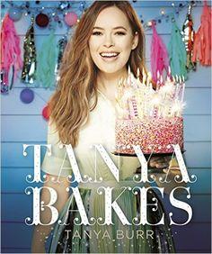 Tanya Bakes by Tanya Burr Hardcover) for sale online Tanya Burr, Tea Loaf, Salted Caramel Cheesecake, Rhubarb And Custard, Nutella Cookies, Banoffee Pie, Thing 1, Earl Grey Tea, Cooking With Kids