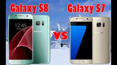 Samsung Galaxy S8 vs Samsung Galaxy S7 Specs, Features And CAMERA
