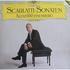 Scarlatti Sonaten Alexis Weissenberg