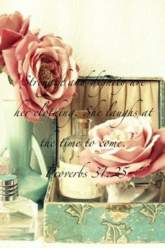 Proverbs 31: 25 - Rose Scripture