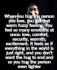 except for when that hug is in their armpit and you can't breathe. Then you slowly loosen your grip as you turn blue and fall into an unconscious heap on the floor. *Hug trauma* haha