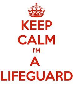 Keep Calm I'm a Lifeguard