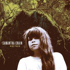 Samantha Crain, Kid Face   24 Reasons To Love Folk Music In 2013