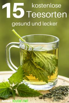 These 17 healthy and delicious teas cost a penny - Diese 17 gesunden und leckeren Teesorten kosten keinen Cent The nettle is only one of many plants from which you can prepare a wholesome and free tea infusion! Detox Drinks, Healthy Drinks, Cha Natural, Nettle Leaf Tea, Healthy Life, Healthy Living, Nutrition, Detox Tea, Tea Recipes