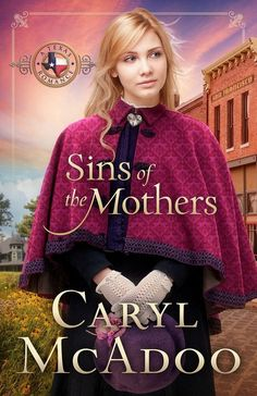 Caryl McAdoo - Sins of the Mothers