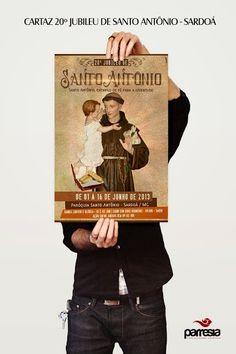 Cartaz produzido para o 20º Jubileu de Santo Antônio - Paróquia de Santo Antônio (Sardoá/MG) - Diocese de Governador Valadares