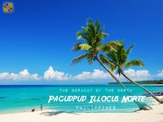 Pagudpud, Ilocos Norte is often referred to as The Boracay of the North because of its fine white sands,numerous water activities and of course crystal blue waters. It is a simple municipality- no ATMs, and no malls.  #Pagudpud #LlocosNorte #Philippines #beach #water #BeachWeek #vacation #getaway #holiday #wanderlust #paradise #trip #tourist #travel #travelideas