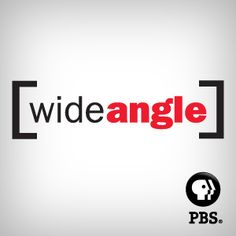 Wide Angle--International Documentaries to Help with Global Studies