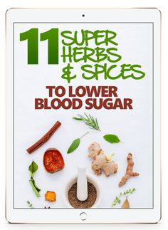 You are about to discover the 11 herbs and spices which will positively impact your blood sugar levels. These precious substances are packed with diabetes-fighting, blood sugar reducing bioactive compounds. What Lowers Blood Sugar, Reduce Blood Sugar, High Blood Sugar, Blood Sugar Levels, Lower Blood Sugar Naturally, Diabetes Remedies, Cure Diabetes, Diabetes Diet, Diabetes Books