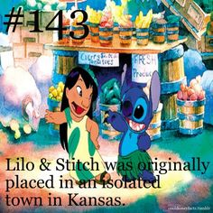 Lilo & Stitch was originally placed in an isolated town in Kansas.  It actually takes place on Kauai.