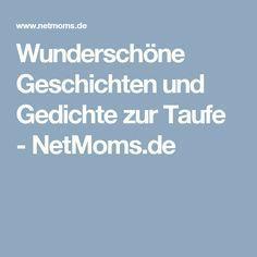 Wunderschöne Geschichten und Gedichte zur Taufe - NetMoms.de