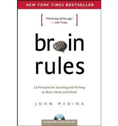 Tells how the brain sciences might influence the way we teach our children and the way we work. This book describes a brain rule - what scientists know for sure about how our brains work. It also offers transformative ideas for our daily lives.