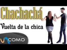 Pasos básicos del Chachachá - Vuelta de la chica - YouTube