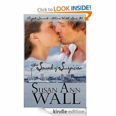 Amazon.com: The Sound of Suspicion (Puget Sound ~ Alive With Love) eBook: Susan Ann Wall: Books