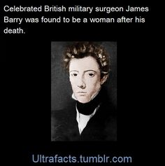 I just confirmed this. Google James Barry. The story is fabulous!