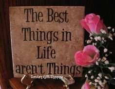 Stone Tile  6in.x 6in. The Best Things in Life by santasgiftshoppe