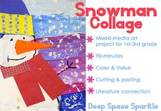 Snowman Collage: First graders create a ¾ view snowman and add decorative elements
