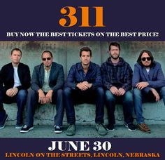 311 in Lincoln at Lincoln On The Streets on June 30. More about this event here https://www.facebook.com/events/299237403852371/