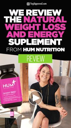 The Skinny on HUM Nutrition's Skinny Bird Natural Weight Loss and Energy Supplement (Video)