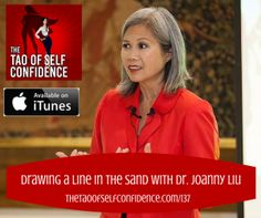 Drawing a Line in the Sand With Dr Joanny Liu