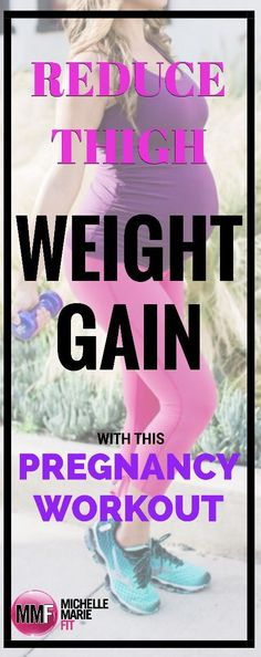 Reduce thigh weight gain during pregnancy. These workouts can be done at home and are quick. Love these!