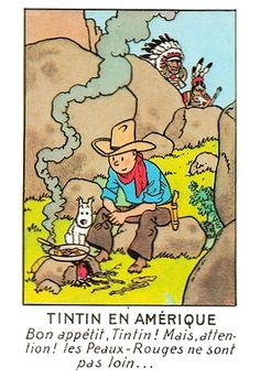 Tintin en Amérique, Spotted by the Indians. Tintin in America Most Expensive Comics, Tin Tin Cartoon, Caricatures, Captain Haddock, Herge Tintin, Serpieri, Illustrations Vintage, Old Children's Books, Ligne Claire