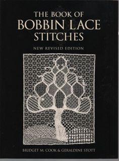 The Book of Bobbin Lace Stitches: Amazon.co.uk: Bridget M. Cook, Geraldine Stott: 9780713487237: Books